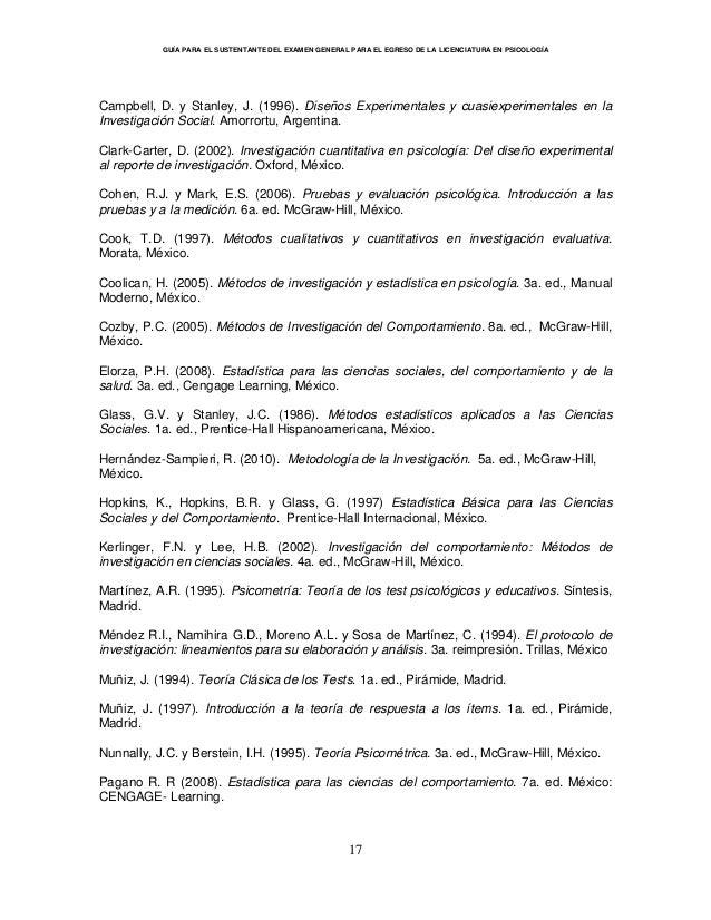 GUÍA PARA EL SUSTENTANTE DEL EXAMEN GENERAL PARA EL EGRESO DE LA LICENCIATURA EN PSICOLOGÍA 17 Campbell, D. y Stanley, J. ...