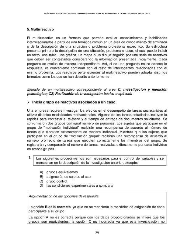 GUÍA PARA EL SUSTENTANTE DEL EXAMEN GENERAL PARA EL EGRESO DE LA LICENCIATURA EN PSICOLOGÍA 29 5. Multirreactivo El multir...