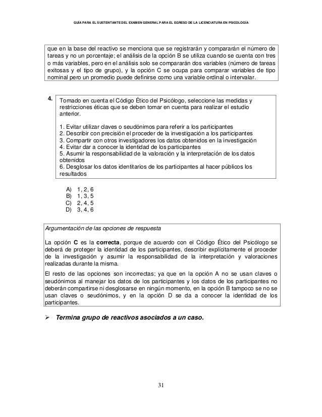 GUÍA PARA EL SUSTENTANTE DEL EXAMEN GENERAL PARA EL EGRESO DE LA LICENCIATURA EN PSICOLOGÍA 31 que en la base del reactivo...