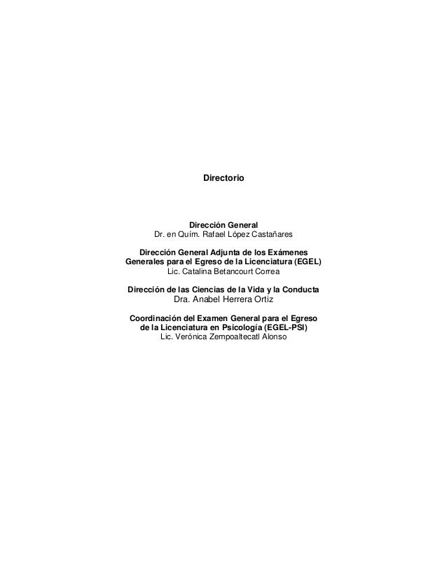 Directorio Dirección General Dr. en Quím. Rafael López Castañares Dirección General Adjunta de los Exámenes Generales para...
