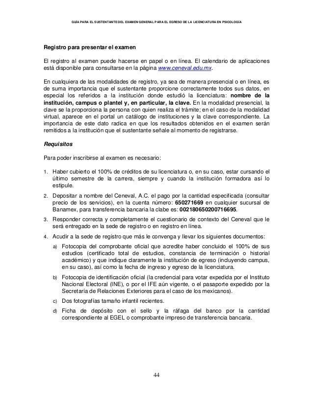 GUÍA PARA EL SUSTENTANTE DEL EXAMEN GENERAL PARA EL EGRESO DE LA LICENCIATURA EN PSICOLOGÍA 44 Registro para presentar el ...