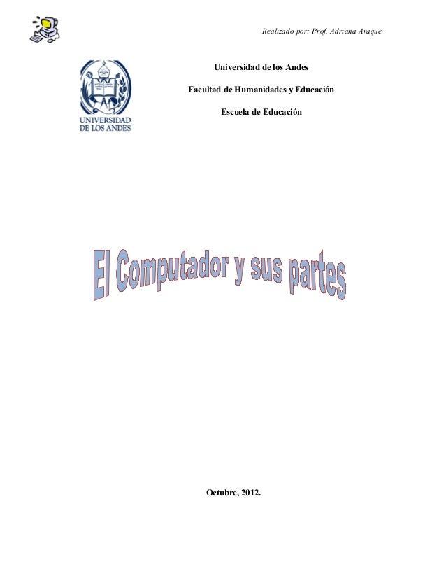 Realizado por: Prof. Adriana Araque      Universidad de los AndesFacultad de Humanidades y Educación       Escuela de Educ...