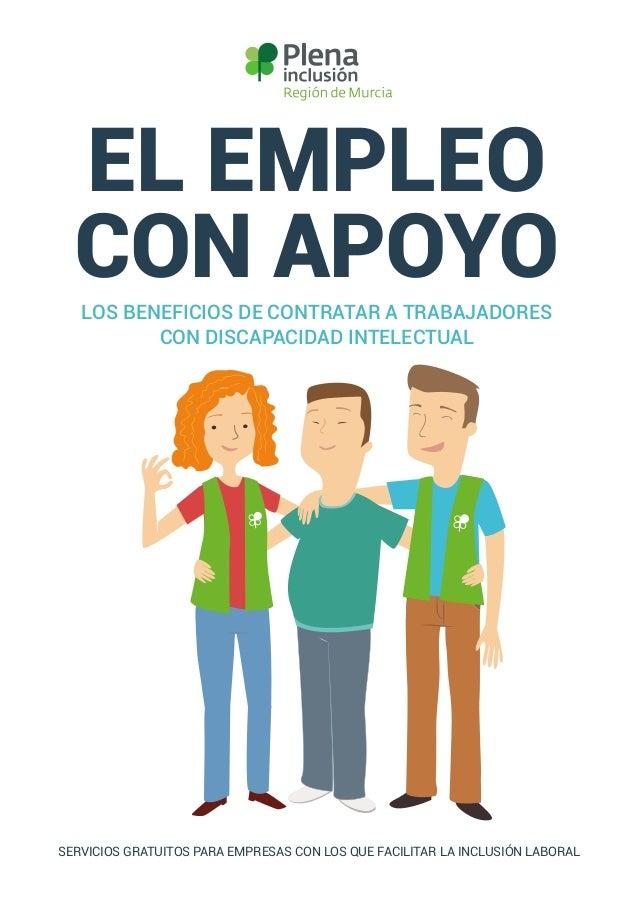 EL EMPLEO CON APOYOLOS BENEFICIOS DE CONTRATAR A TRABAJADORES CON DISCAPACIDAD INTELECTUAL SERVICIOS GRATUITOS PARA EMPRES...
