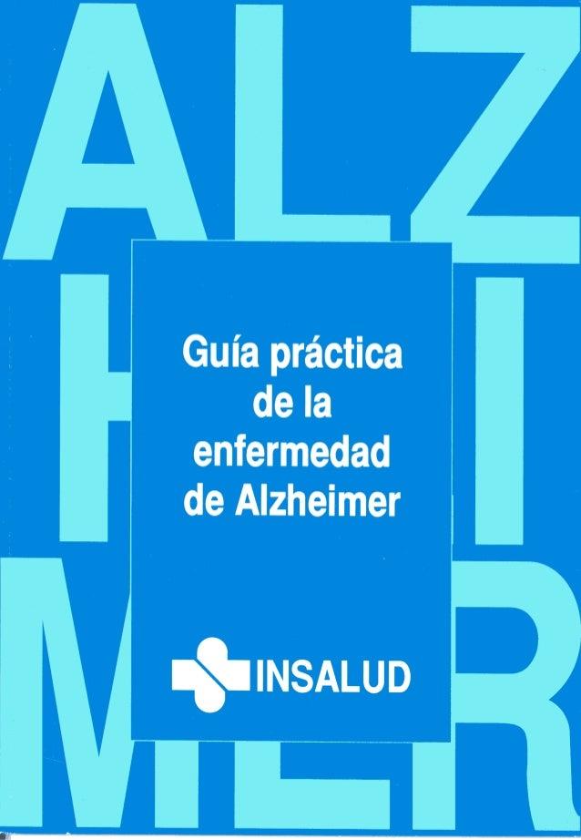 Guía práctica    de laenfermedadde Alzheimer
