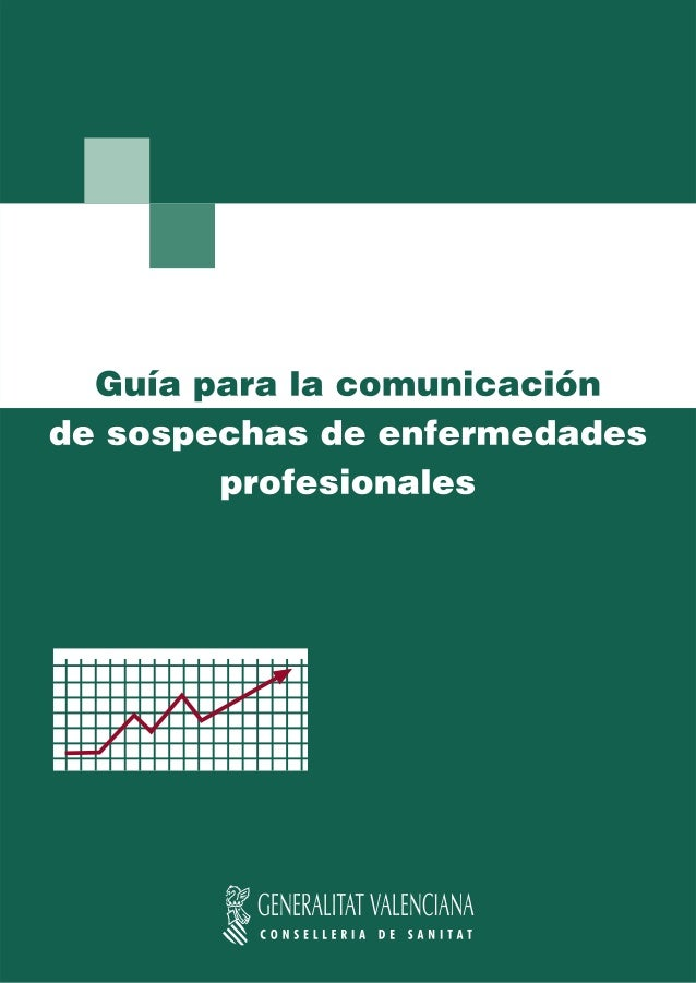 sisvel Guía para la comunicación de sospechas de enfermedades profesionales 2010 sistema de información sanitaria y vigila...