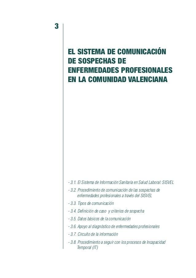 3.5. DATOS BÁSICOS DE LA COMUNICACIÓN 3.5.1. Comunicación de los facultativos de la Agencia Valenciana de Salud Las comuni...