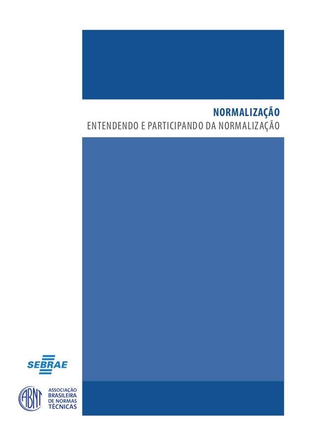 NORMALIZAÇÃOENTENDENDO E PARTICIPANDO DA NORMALIZAÇÃO