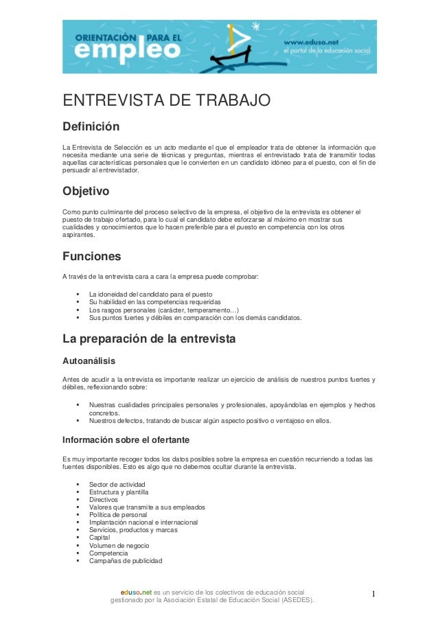 ENTREVISTA DE TRABAJODefiniciónLa Entrevista de Selección es un acto mediante el que el empleador trata de obtener la info...