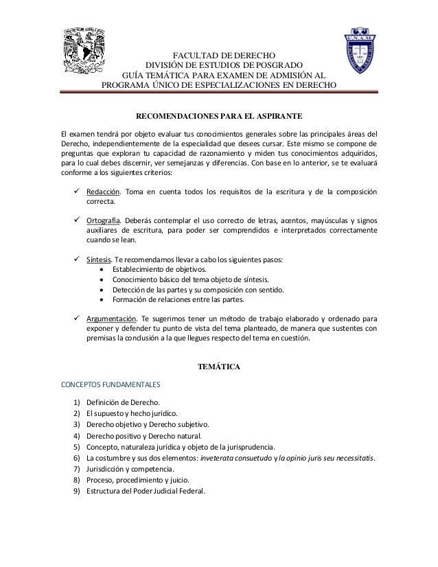 FACULTAD DE DERECHO DIVISIÓN DE ESTUDIOS DE POSGRADO GUÍA TEMÁTICA PARA EXAMEN DE ADMISIÓN AL PROGRAMA ÚNICO DE ESPECIALIZ...