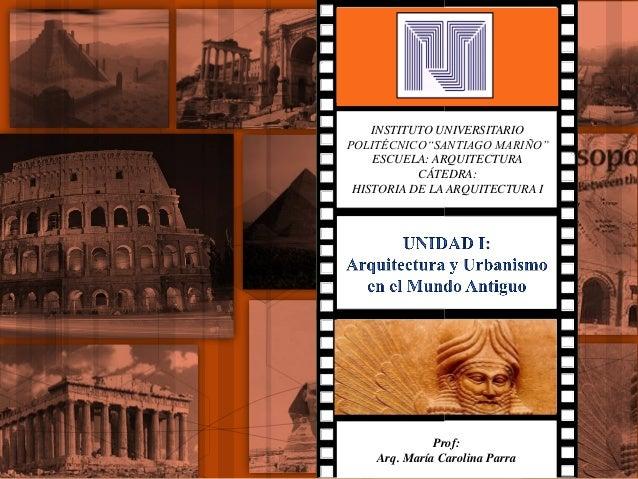 Unidad i arquitectura y urbanismo del mundo antiguo for Arquitectura del mundo antiguo