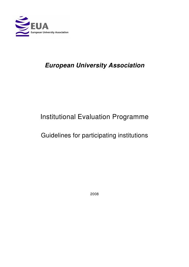 European University Association     Institutional Evaluation Programme  Guidelines for participating institutions         ...