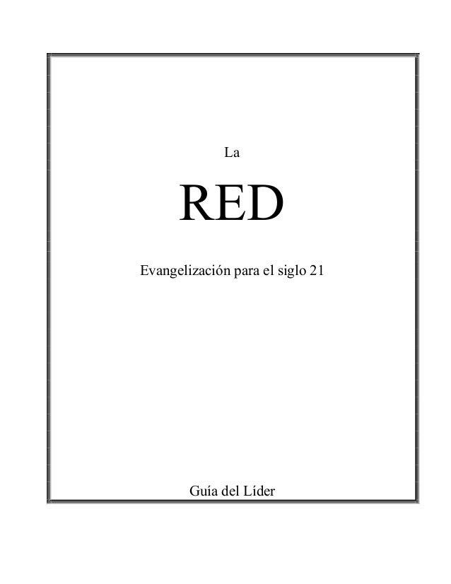 La RED Evangelización para el siglo 21 Guía del Líder