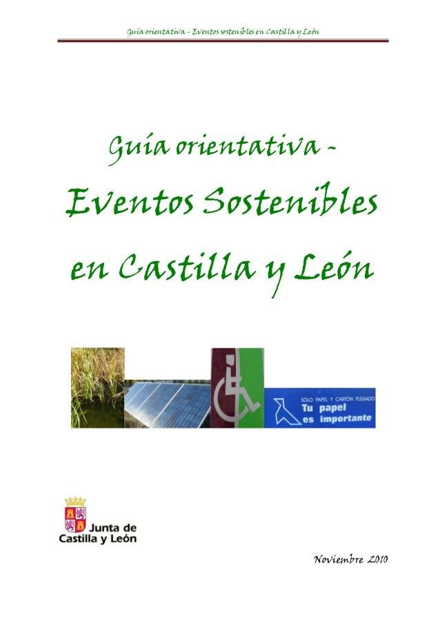 Guía orientativa - Eventos sostenibles en Castilla y León      Guía orientativa -    Eventos Sostenibles    en Castilla ...