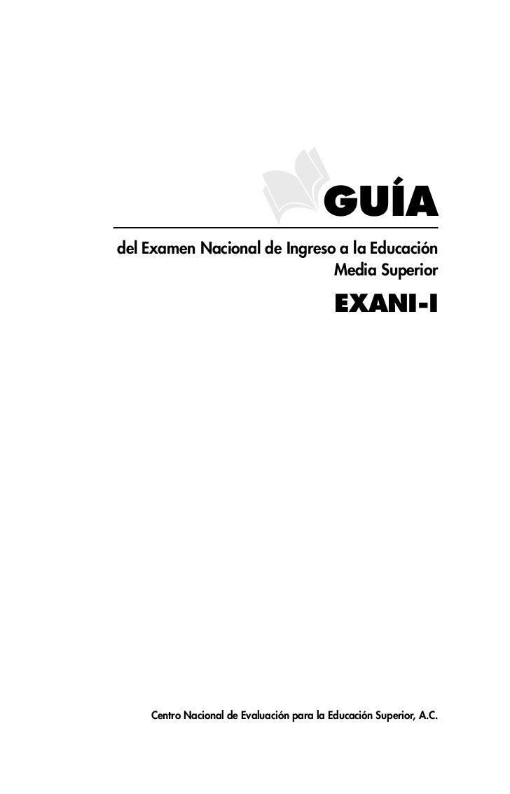 GUÍA del Examen Nacional de Ingreso a la Educación                               Media Superior                           ...