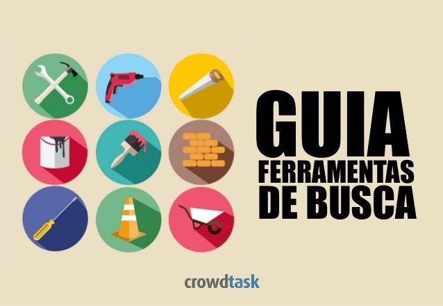 FERRAMENTAS DE BUSCA GUIA