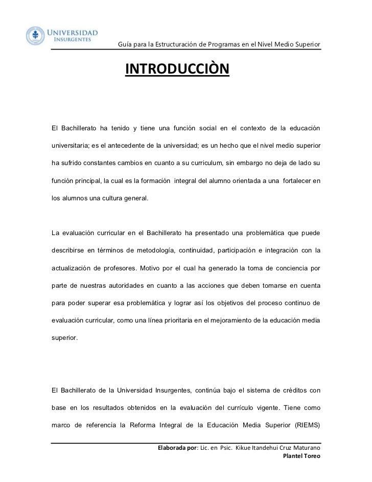 Guía para la Estructuración de Programas en el Nivel Medio Superior                         INTRODUCCIÒNEl Bachillerato ha...