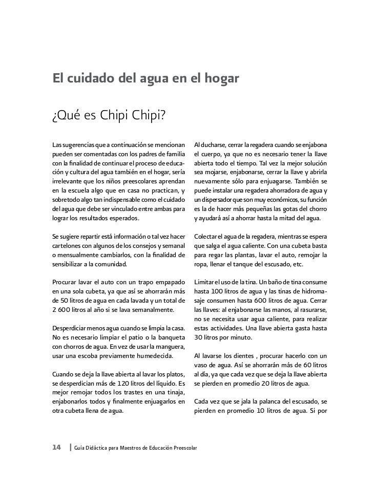 El cuidado del agua en el hogar¿Qué es Chipi Chipi?Las sugerencias que a continuación se mencionan         Al ducharse, ce...