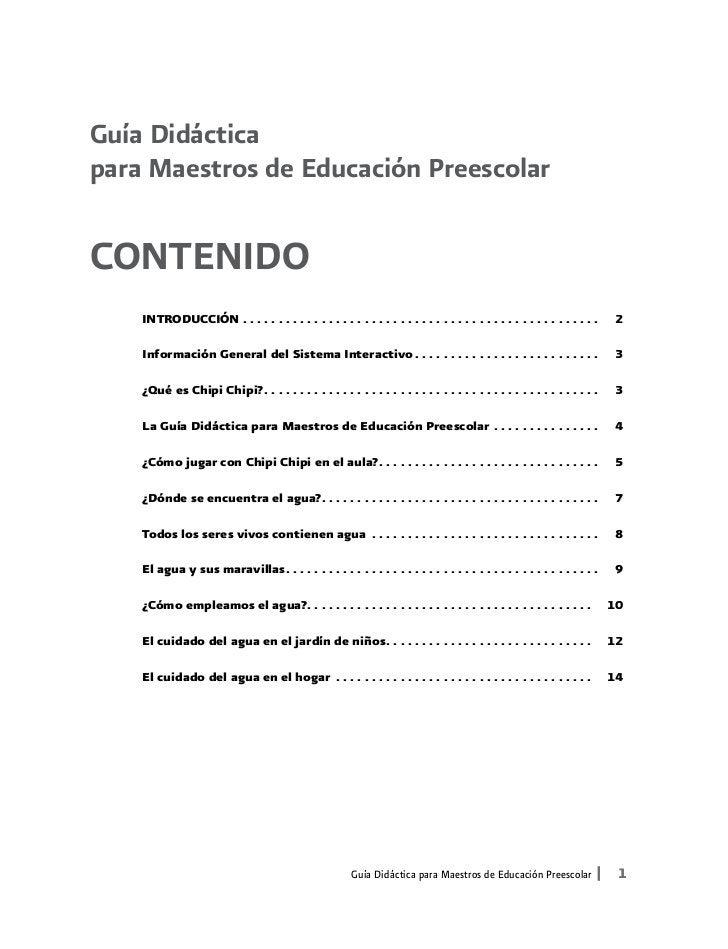 Guía Didácticapara Maestros de Educación PreescolarCONTENIDO    INTRODUCCIÓN .  .  .  .  .  .  .  .  .  .  .  .  .  .  . ...