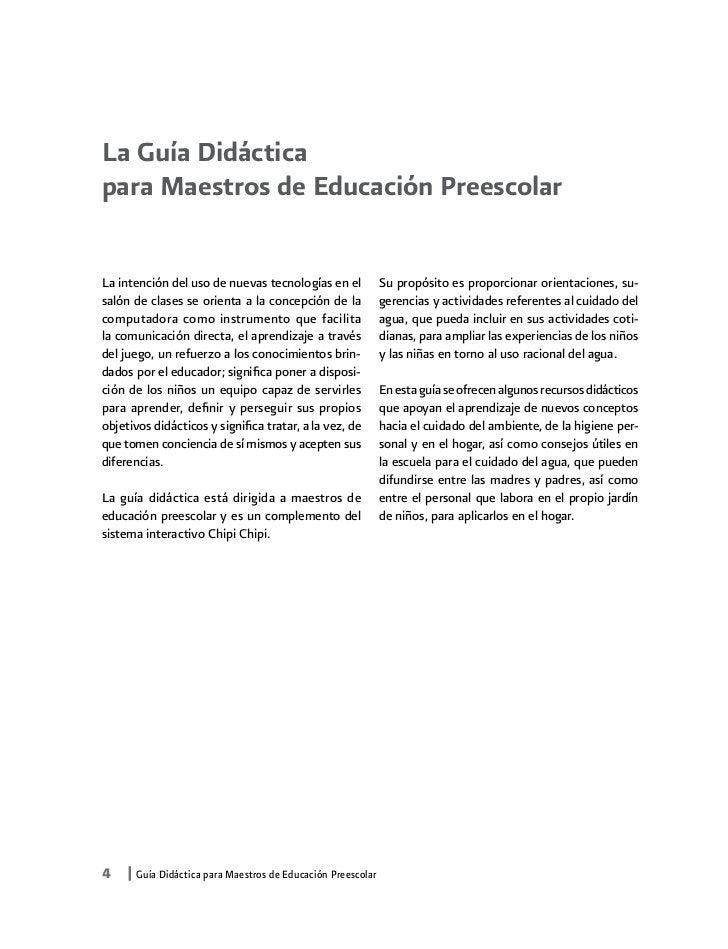 La Guía Didácticapara Maestros de Educación PreescolarLa intención del uso de nuevas tecnologías en el            Su propó...