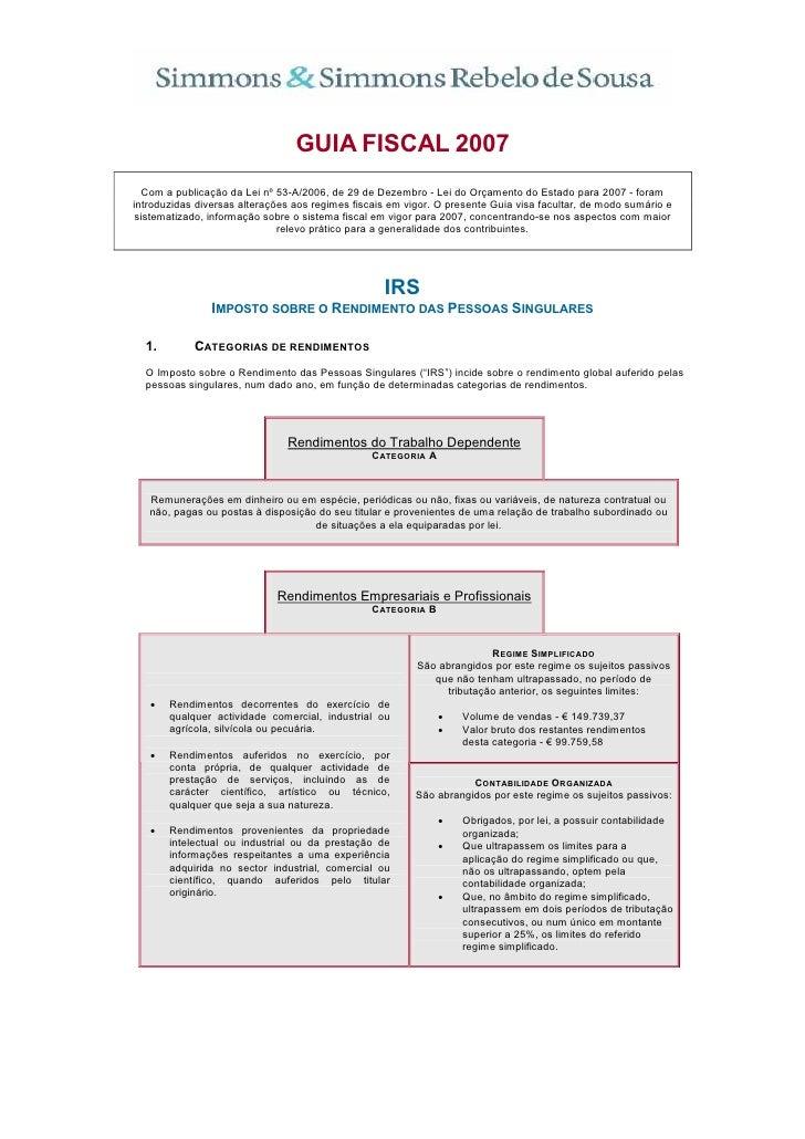 GUIA FISCAL 2007    Com a publicação da Lei nº 53-A/2006, de 29 de Dezembro - Lei do Orçamento do Estado para 2007 - foram...