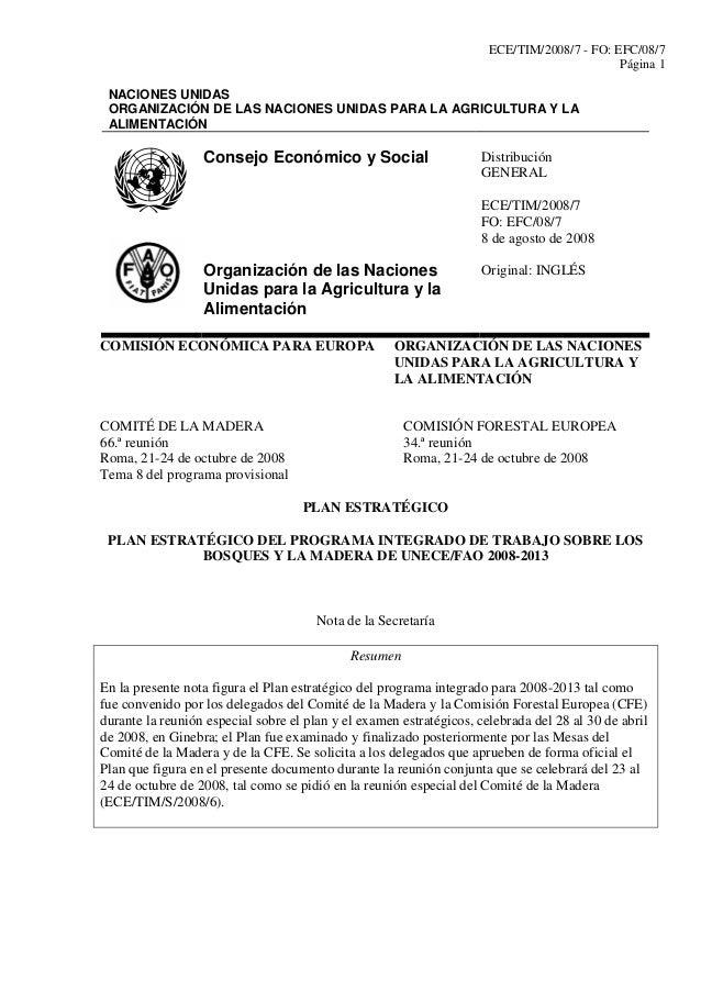 ECE/TIM/2008/7 - FO: EFC/08/7 Página 1 NACIONES UNIDAS ORGANIZACIÓN DE LAS NACIONES UNIDAS PARA LA AGRICULTURA Y LA ALIMEN...