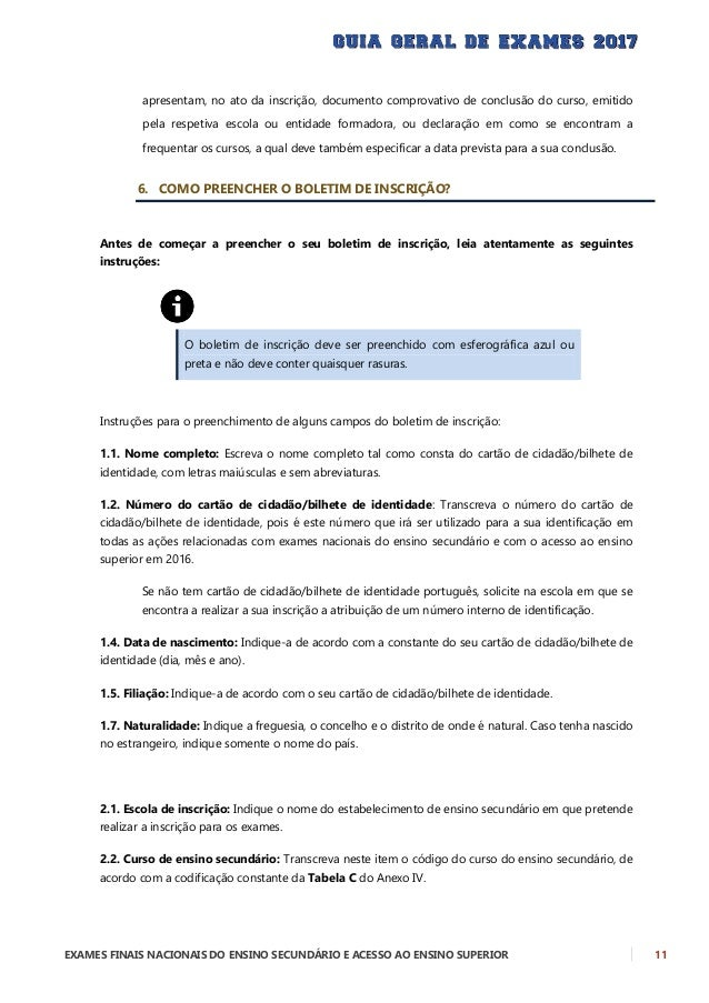 12 EXAMES FINAIS NACIONAIS DO ENSINO SECUNDÁRIO E ACESSO AO ENSINO SUPERIOR 3.1. Código: Transcreva neste item os códigos ...