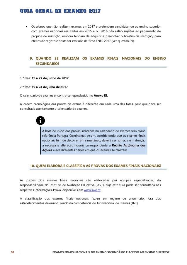 EXAMES FINAIS NACIONAIS DO ENSINO SECUNDÁRIO E ACESSO AO ENSINO SUPERIOR 19 11. QUE PROCEDIMENTOS DEVE O ALUNO ADOTAR NA R...