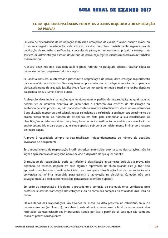 22 EXAMES FINAIS NACIONAIS DO ENSINO SECUNDÁRIO E ACESSO AO ENSINO SUPERIOR Do resultado da reapreciação pode ainda haver ...