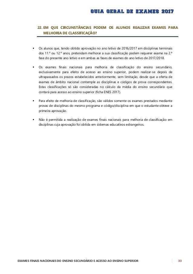 34 EXAMES FINAIS NACIONAIS DO ENSINO SECUNDÁRIO E ACESSO AO ENSINO SUPERIOR CONDIÇÕES DE ACESSO E INGRESSO NO ENSINO SUPER...