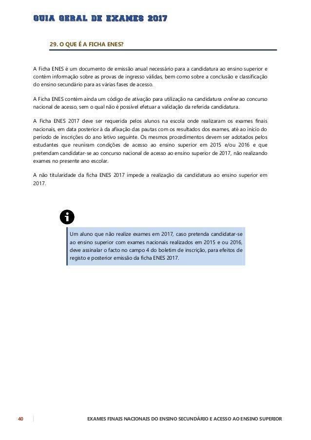 EXAMES FINAIS NACIONAIS DO ENSINO SECUNDÁRIO E ACESSO AO ENSINO SUPERIOR 41 CANDIDATURA AO ENSINO SUPERIOR 30. QUE CONCURS...