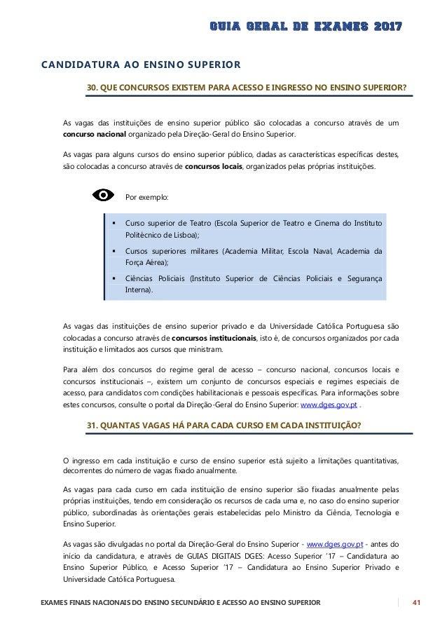 42 EXAMES FINAIS NACIONAIS DO ENSINO SECUNDÁRIO E ACESSO AO ENSINO SUPERIOR 32. A QUANTOS CURSOS SE PODE CONCORRER NO CONC...
