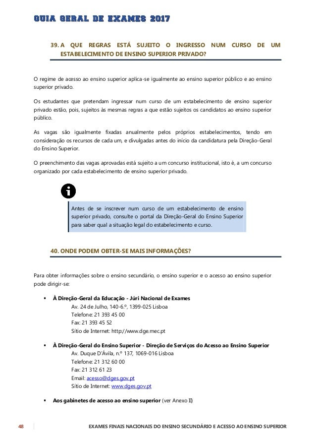 EXAMES FINAIS NACIONAIS DO ENSINO SECUNDÁRIO E ACESSO AO ENSINO SUPERIOR 49  Ao Centro de Informação e Relações Públicas ...