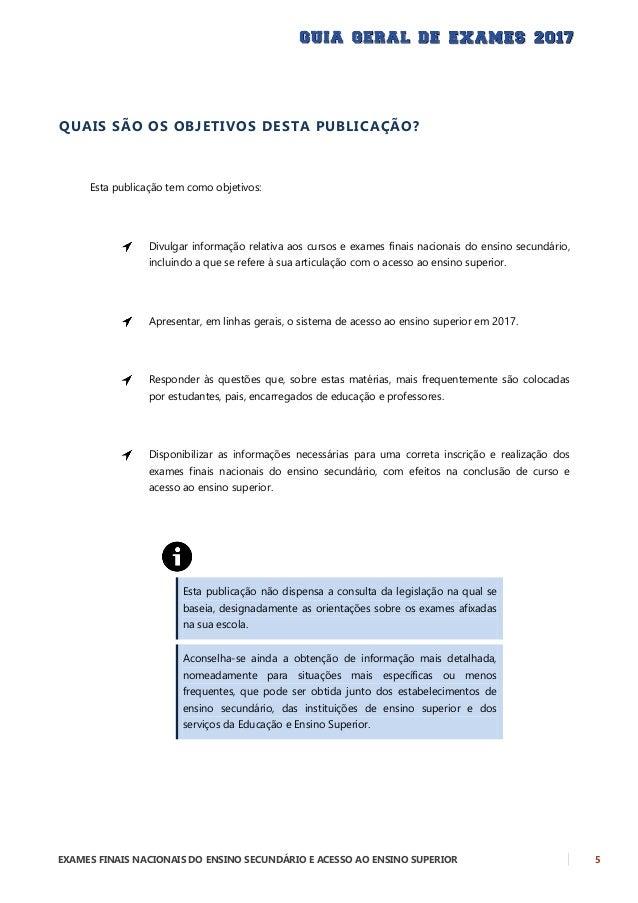 6 EXAMES FINAIS NACIONAIS DO ENSINO SECUNDÁRIO E ACESSO AO ENSINO SUPERIOR INSCRIÇÃO E REALIZAÇÃO – EXAMES FINAIS NACIONAI...
