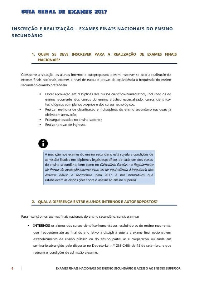 EXAMES FINAIS NACIONAIS DO ENSINO SECUNDÁRIO E ACESSO AO ENSINO SUPERIOR 7  AUTOPROPOSTOS, para efeitos de admissão aos e...