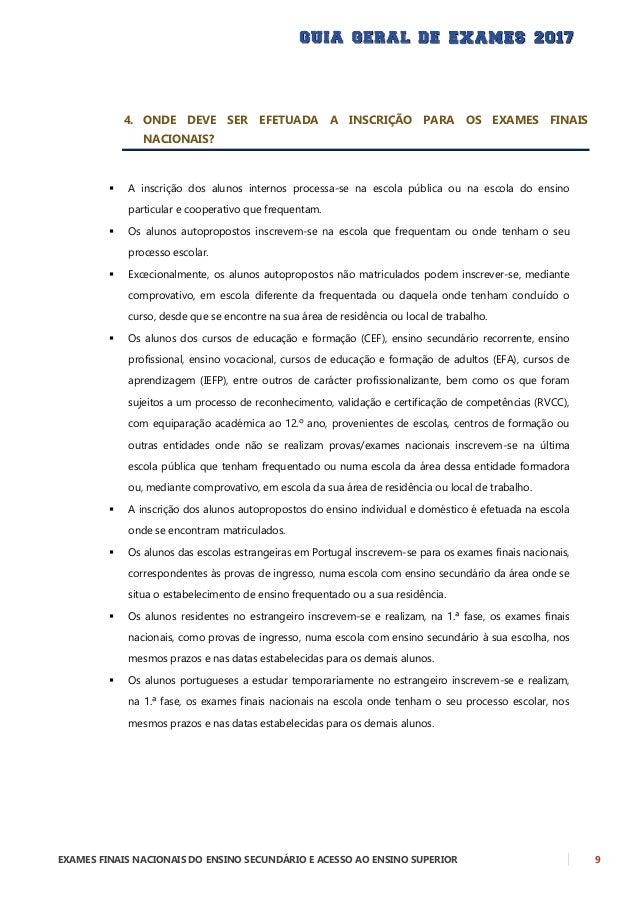 10 EXAMES FINAIS NACIONAIS DO ENSINO SECUNDÁRIO E ACESSO AO ENSINO SUPERIOR Não é permitido realizar provas e exames em ma...