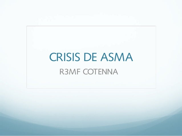 CRISIS DE ASMA R3MF COTENNA
