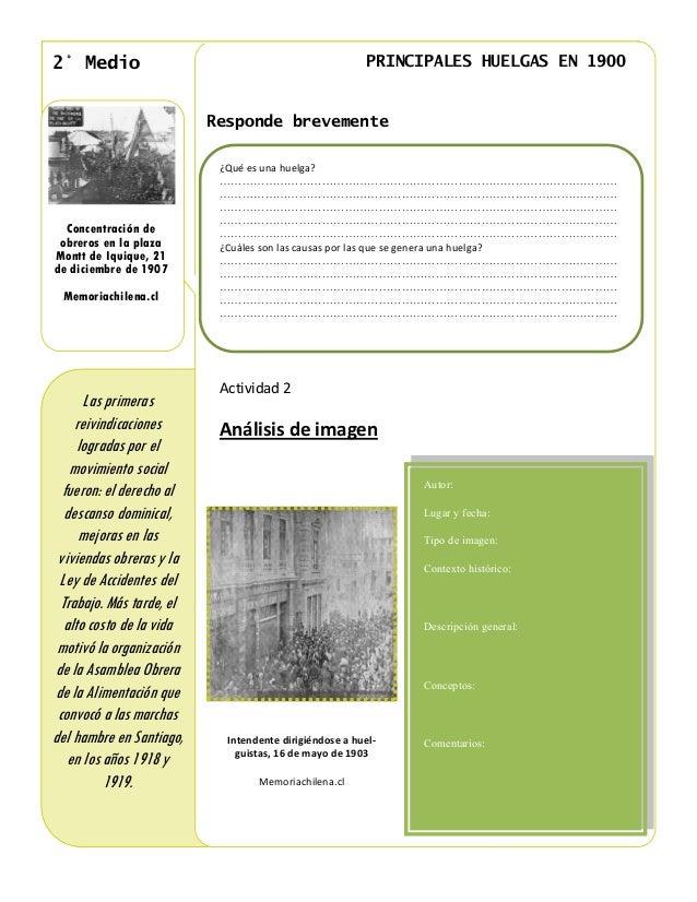 2° Medio                                                  PRINCIPALES HUELGAS EN 1900                           Responde b...
