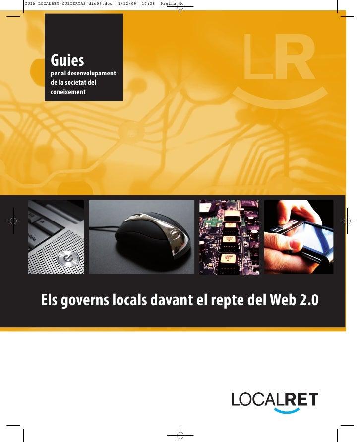 Guies  per al desenvolupament  de la societat del  coneixement     Els governs locals davant el repte del Web 2.0