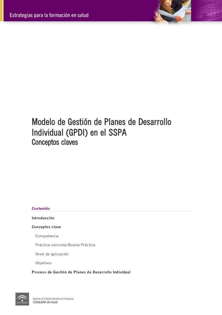 Modelo de Gestión de Planes de DesarrolloIndividual (GPDI) en el SSPAConceptos clavesContenidoIntroducciónConceptos clave ...