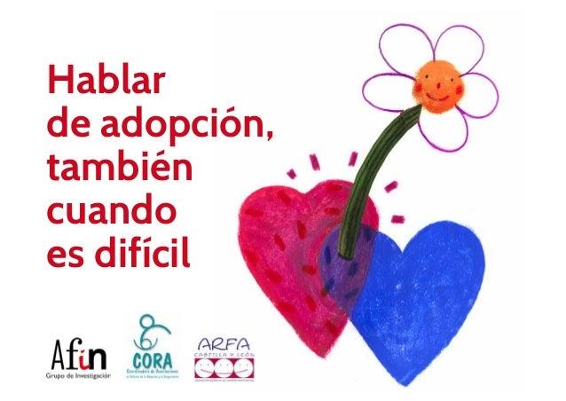 Hablar de adopción, también cuando es difícil