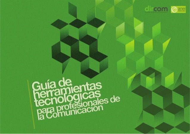 E       sta guía de herramientas tecnológicas para profesionalesde la comunicación es resultado de la colaboración entre A...