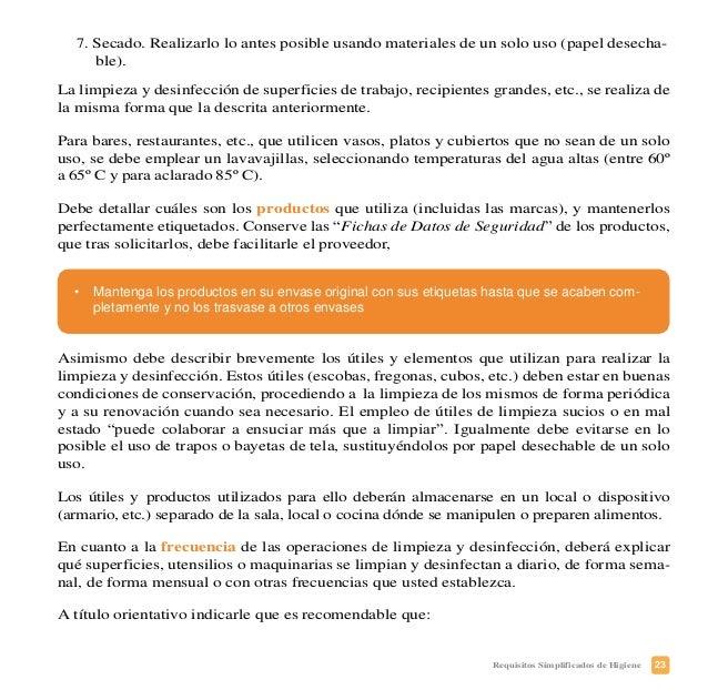26 Requisitos Simplificados de Higiene PLAN DE LIMPIEZA Y DESINFECCIÓN: ¿Quién limpia y desinfecta? Cocinero (Luis López),...