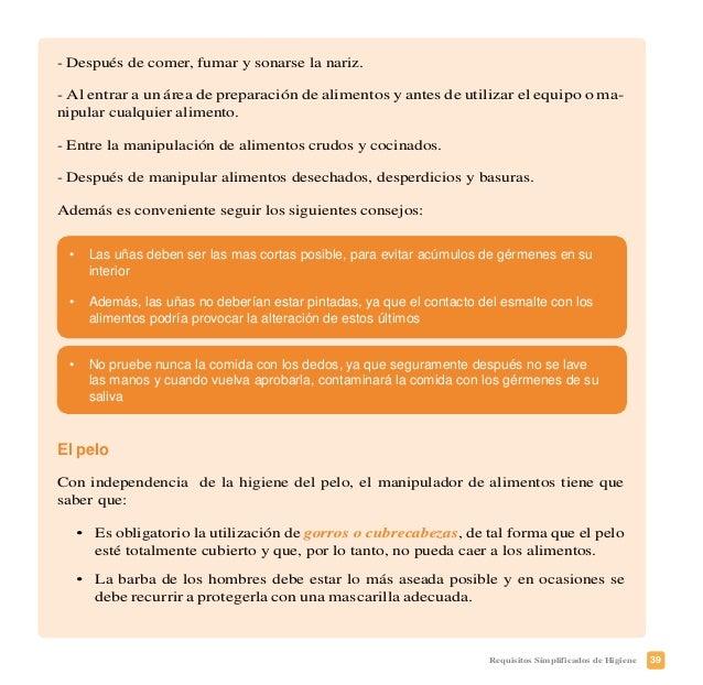 42 Requisitos Simplificados de Higiene Registro de las enfermedades Todo manipulador de alimentos tiene la obligación lega...