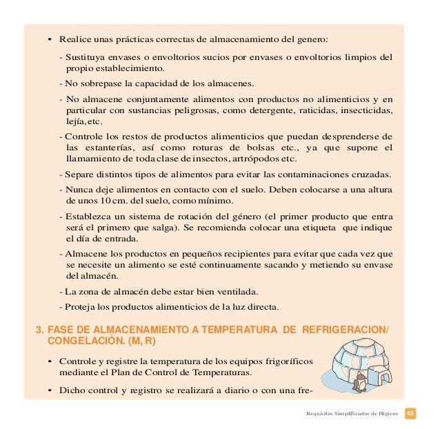 48 Requisitos Simplificados de Higiene • Las descongelaciones deberán ser completas antes de su elaboración. Si la des- co...