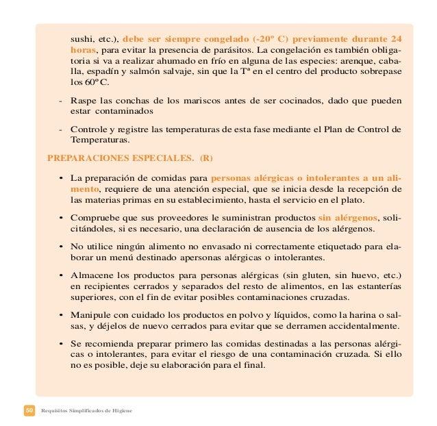 53Requisitos Simplificados de Higiene ENFRIAMIENTO (R) • Reduzca la temperatura en el centro del alimento de 60ºC a 10ºC e...