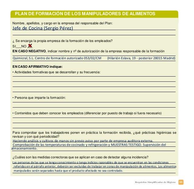 58 Requisitos Simplificados de Higiene PLAN DE TRAZABILIDAD ¿Qué debe usted conocer? • La trazabilidad es la capacidad par...
