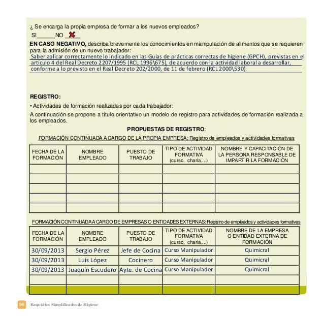 59Requisitos Simplificados de Higiene Con el plan de trazabilidad en su establecimiento se deberá conseguir • Conocer el p...
