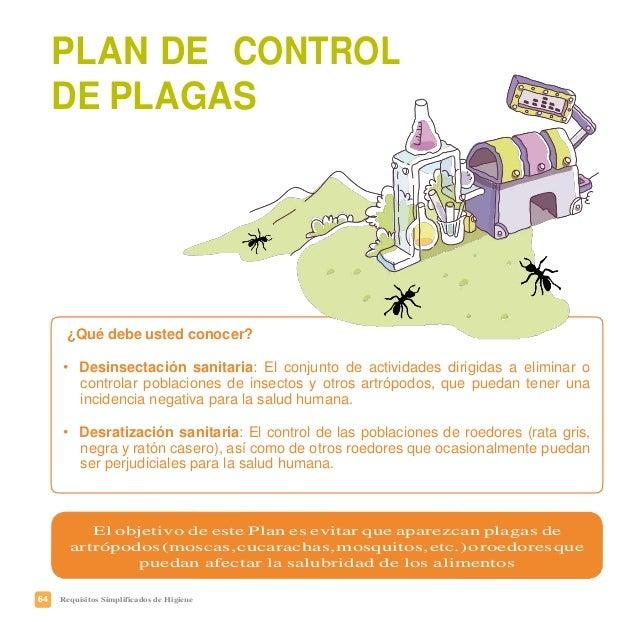 67Requisitos Simplificados de Higiene PLAN DE CONTROL DE PLAGAS Nombre y apellidos, y cargo en la empresa del responsable ...