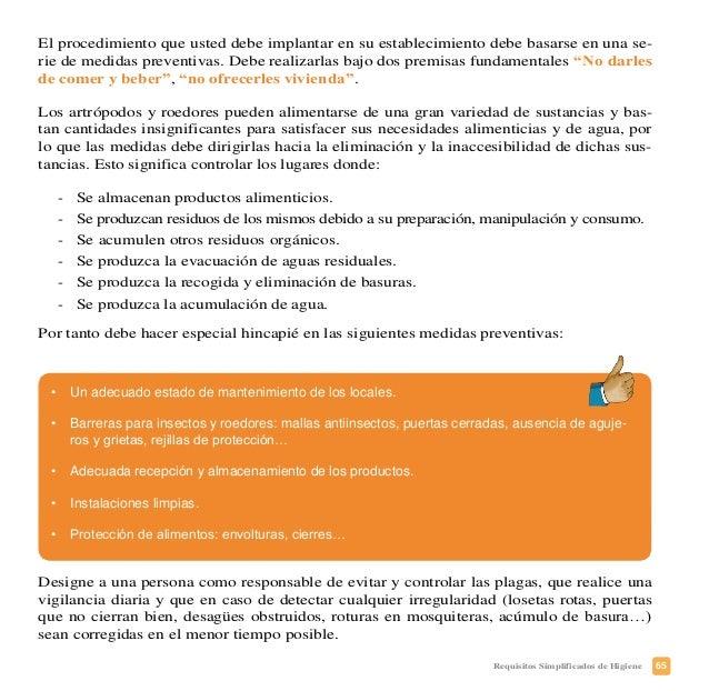 68 Requisitos Simplificados de Higiene PLAN DE MANTENIMIENTO DE INSTALACIONES, EQUIPOS Y ÚTILES ¿Qué debe usted conocer? •...