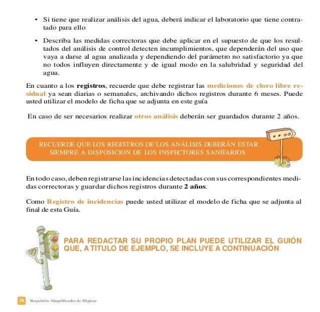 79Requisitos Simplificados de Higiene DETERMINACIÓN DIARIA/SEMANAL DE CLORO RESIDUAL (CRL): Día CRL FIRMA RESPONSABLE 1 2 ...